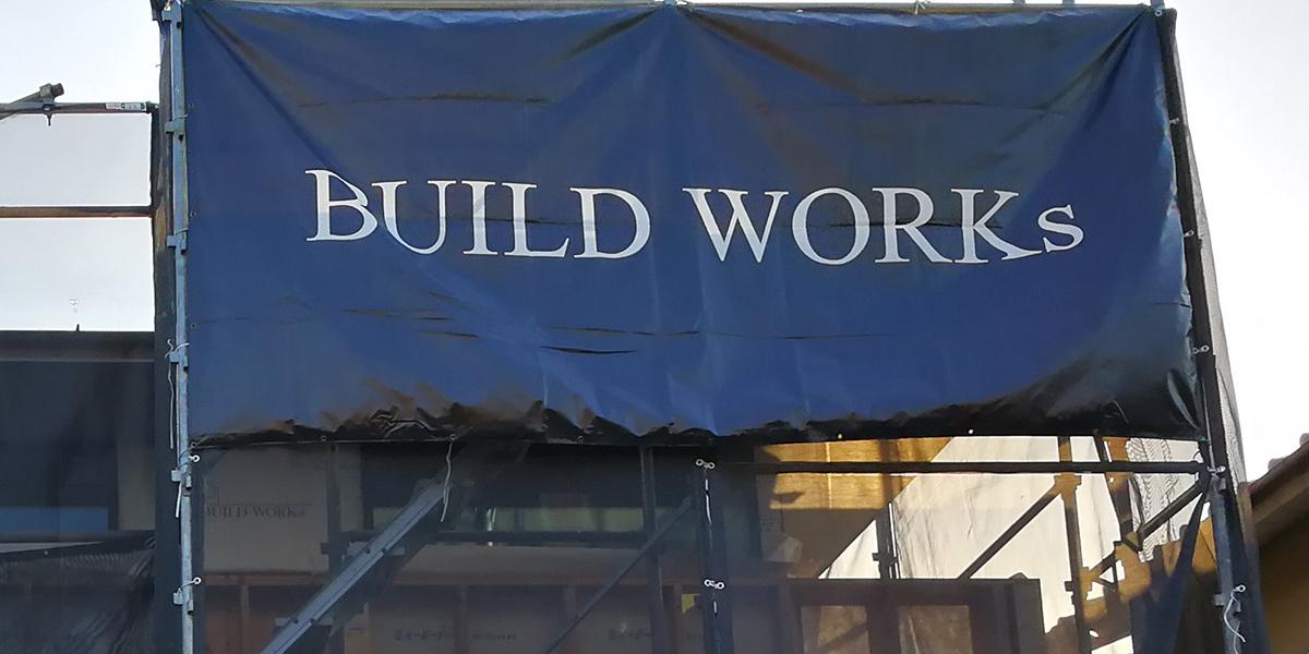 ビルド・ワークスの「施工」
